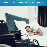 How to Prevent Pressure Sores for Those Living With Paralysis