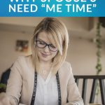 "Why Spouse's Need ""Me Time"""