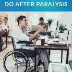 Finding Hope and a New Work to Do After Paralysis