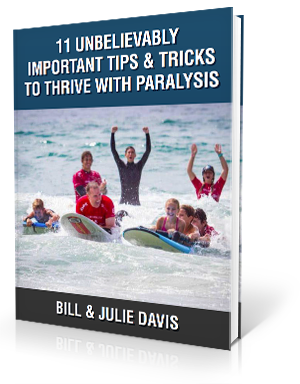 11 unbelievably important tips and tricks to thrive with paralysis