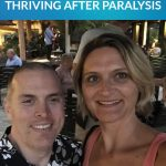 How to Thrive in Marriage after Paralysis  (Bill's Perspective)