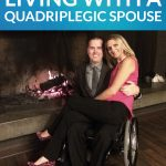Caring for a Quadriplegic Spouse