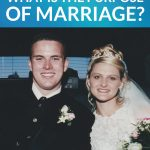 What is the Purpose of Marriage? Julie's Perspective