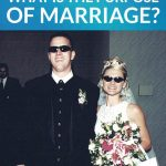 What Is the Purpose of Marriage? Bill's Perspective