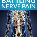 Living with Paralysis: Battling Nerve Pain