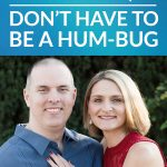 Holidays Don't Have to Be a Hum-Bug